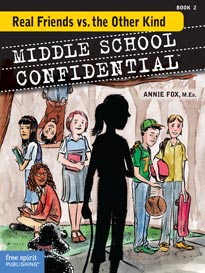 Middle School Confidential, Book 2: Real Friends vs. The Other Kind