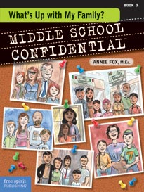 Middle School Confidential, Book 3: What's Up with My Family?