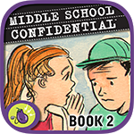 ''Middle School Confidential 2: Real Friends vs. the Other Kind'' iOS app