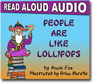 """People Are Like Lollipops"" by Annie Fox, Illustrated by Brian Narelle"