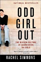 ''Odd Girl Out: The Hidden Culture of Aggression in Girls'' by Rachel Simmons